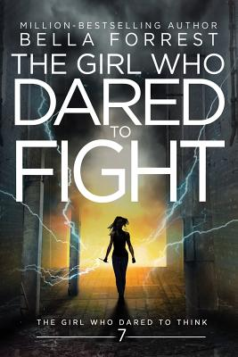 The Girl Who Dared to Think 7: The Girl Who Dared to Fight Cover Image