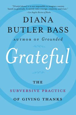 Grateful: The Subversive Practice of Giving Thanks Cover Image