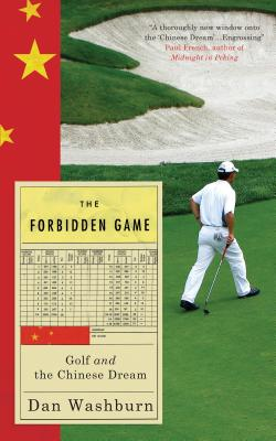 The Forbidden Game: Golf and the Chinese Dream Cover Image