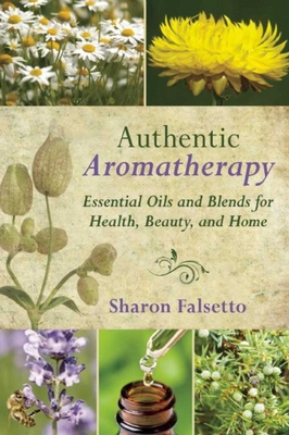 Cover for Authentic Aromatherapy