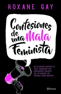 Confesiones de una Mala Feminista = Bad Feminist Cover Image
