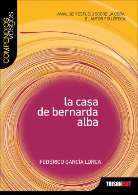 La casa de Bernarda Alba (Compendios Vosgos series) Cover Image