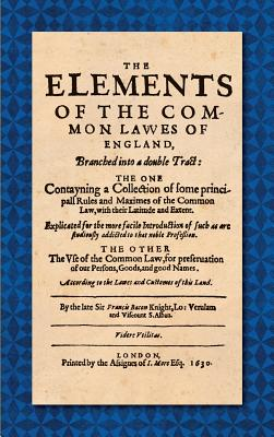 The Elements of the Common Laws of England (1630) Cover Image