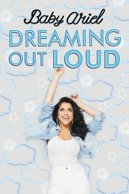 Dreaming Out Loud by Baby Ariel