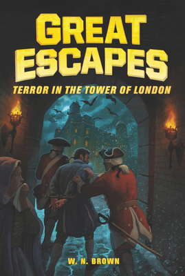 Great Escapes #5: Terror in the Tower of London Cover Image