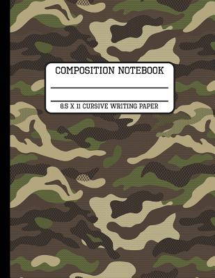 Composition Notebook Cursive Writing Paper: Camp Camo Fun and Trendy Back to School Writing Book for Students and Teachers in 8.5 x 11 Inches Cover Image