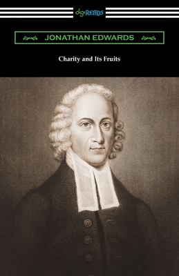 Charity and Its Fruits Cover Image