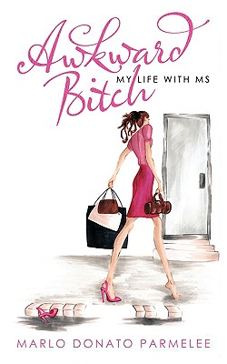 Awkward Bitch: My Life with MS Cover Image
