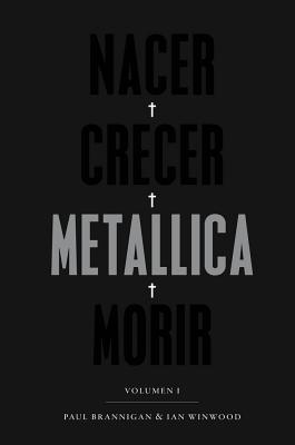 Nacer • Crecer • Metallica • Morir Cover Image