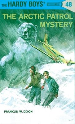 Hardy Boys 48: the Arctic Patrol Mystery (The Hardy Boys #48) Cover Image