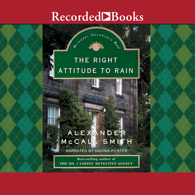 The Right Attitude to Rain (Isabel Dalhousie Mysteries (Audio)) Cover Image