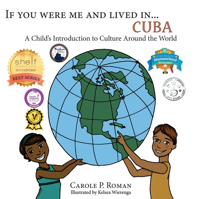 If You Were Me an Lived in... Cuba: A Child's Introduction to Cultures Around the World (If You Were Me an Lived In... Culture) Cover Image