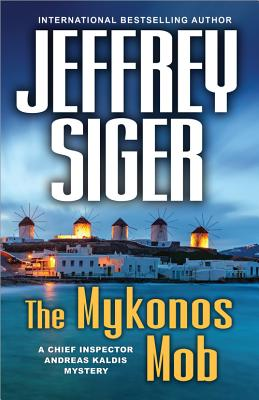 The Mykonos Mob (Chief Inspector Andreas Kaldis Mysteries #10) Cover Image