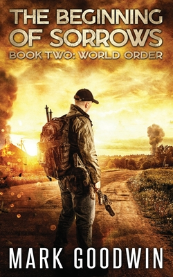 World Order: An Apocalyptic End-Times Thriller Cover Image