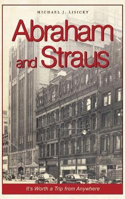 Abraham and Straus: It's Worth a Trip from Anywhere Cover Image