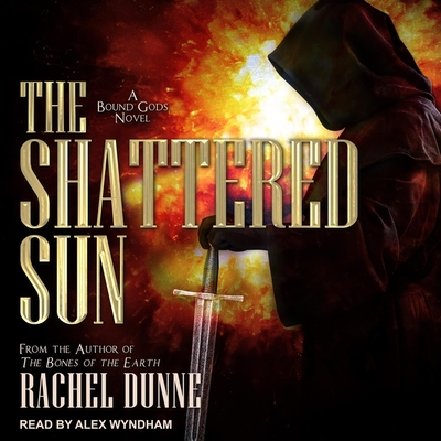 Cover for The Shattered Sun (Bound Gods #3)