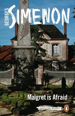Maigret Is Afraid (Inspector Maigret #42) Cover Image