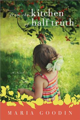 From the Kitchen of Half Truth Cover