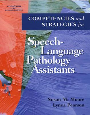 Competencies and Strategies for Speech-Language Pathologist Assistants Cover Image