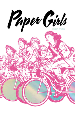 Paper Girls Deluxe Edition, Volume 3 Cover Image