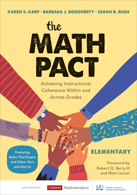 The Math Pact, Elementary: Achieving Instructional Coherence Within and Across Grades (Corwin Mathematics) cover