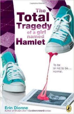 The Total Tragedy of a Girl Named Hamlet Cover Image