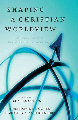 Shaping a Christian Worldview Cover