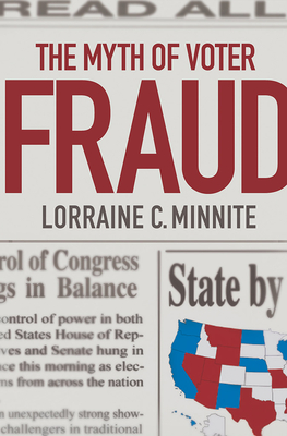 Cover for The Myth of Voter Fraud