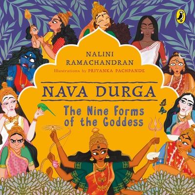 Nava Durga: The Nine Forms of the Goddess Cover Image