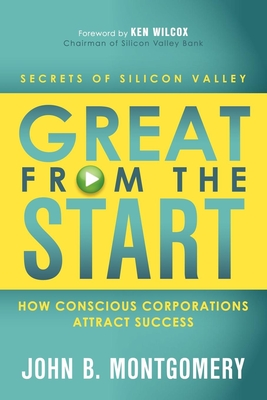 Great from the Start: How Conscious Corporations Attract Success Cover Image