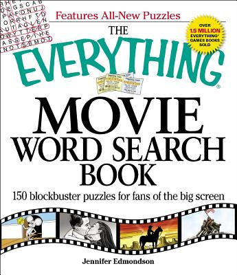 The Everything Movie Word Search Book: 150 blockbuster puzzles for fans of the big screen (Everything®) Cover Image