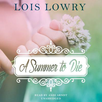 A Summer to Die Lib/E Cover Image