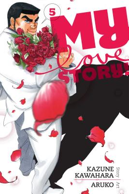 My Love Story!!, Vol. 5 Cover Image