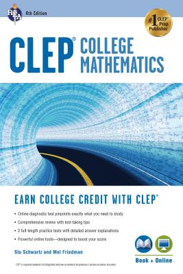 Clep(r) College Mathematics, 4th Ed., Book + Online (CLEP Test Preparation) Cover Image