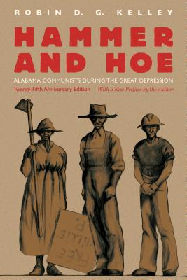 Hammer and Hoe: Alabama Communists During the Great Depression Cover Image