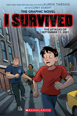 I Survived the Attacks of September 11, 2001 (I Survived Graphic Novel #4) (I Survived Graphic Novels #4) Cover Image