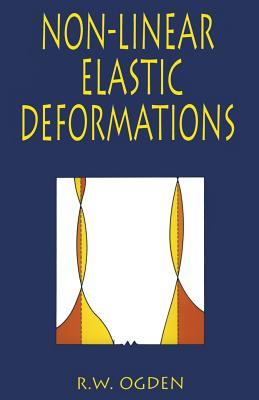 Non-Linear Elastic Deformations (Dover Civil and Mechanical Engineering) Cover Image