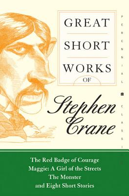 Great Short Works of Stephen Crane (Perennial Classics) Cover Image