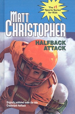 Halfback Attack (Matt Christopher Sports Series for Kids) Cover Image