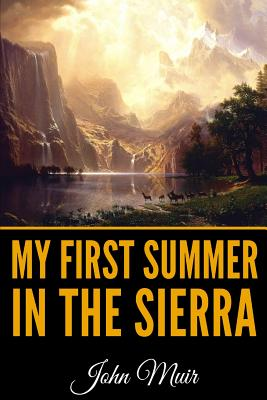 My First Summer in the Sierra - Illustrated Edition Cover Image