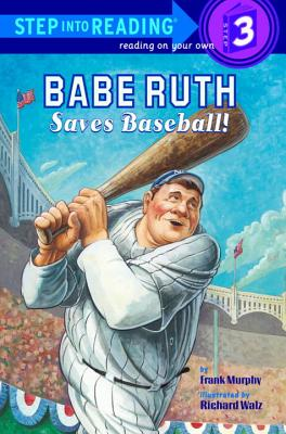 Babe Ruth Saves Baseball! Cover