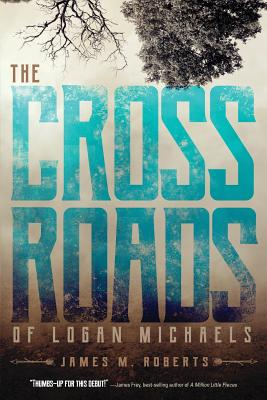 Cover for The Crossroads of Logan Michaels
