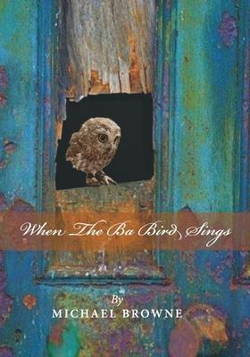 When the Ba Bird Sings Cover Image