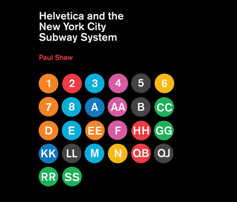 Helvetica and the New York City Subway System Cover