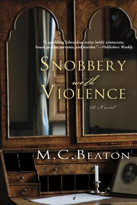 Snobbery with Violence: An Edwardian Murder Mystery (Edwardian Murder Mysteries #1) Cover Image