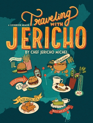 Traveling with Jericho: A Cookbook Memoir Cover Image