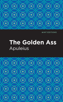 The Golden Ass Cover Image