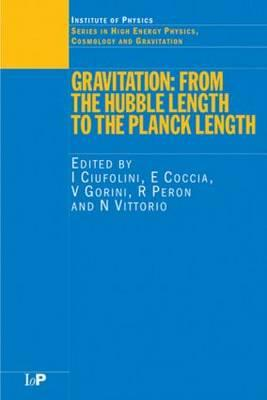 Gravitation: From the Hubble Length to the Planck Length (High Energy Physics) Cover Image