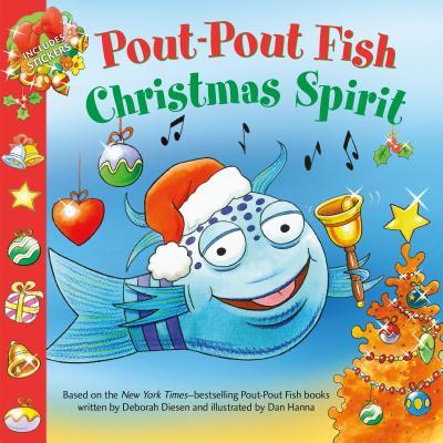 Pout-Pout Fish: Christmas Spirit (A Pout-Pout Fish Paperback Adventure) Cover Image