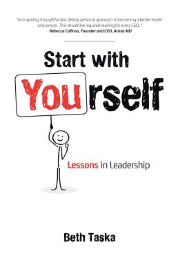 Start with Yourself: Lessons in Leadership Cover Image